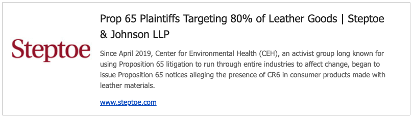 Link to Steptoe article on Prop 65 litigants targeting leather goods manufacturers and retailers